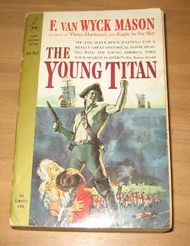 The Young Titan by F. Van Wyck Mason