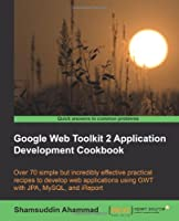 Google Web Toolkit 2 Application Development Cookbook Front Cover