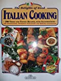 The Delights of Good Italian Cooking, Paolo Piazzesi, 8880296019