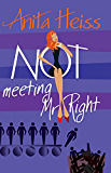 Not Meeting Mr Right