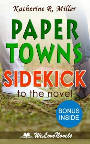 an analysis of the novel paper towns by john green Written by instaread, narrated by jason p hilton download the app and start listening to paper towns by john green: summary & analysis today - free with a 30 day trial.