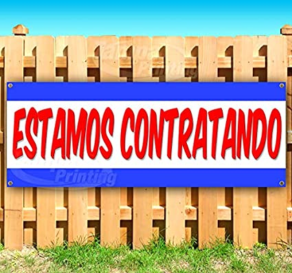 Many Sizes Available ESTAMOS CONTRATANDO 13 oz Heavy Duty Vinyl Banner Sign with Metal Grommets Store New Advertising Flag,