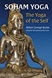 img - for Soham Yoga: The Yoga of the Self: An In-Depth Guide to Effective Meditation book / textbook / text book