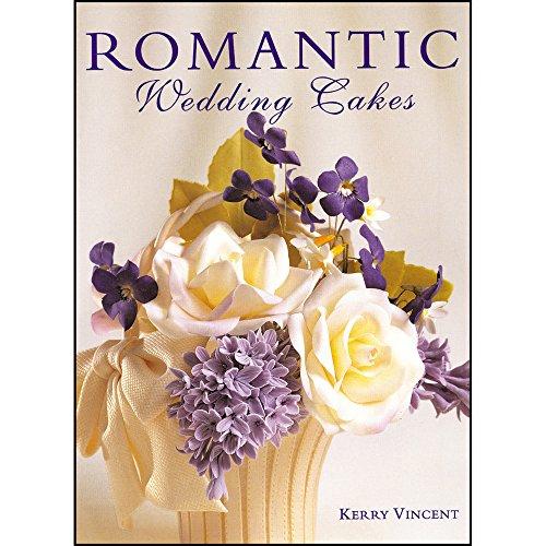 Romantic Wedding Cakes (Merehurst Cake Decorating)