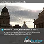 Unter den Linden, the old centre of Berlin: A journey of discovery through the modern government district and the historical centre of Berlin | Patrick Gschwind,Wolf-Rüdiger Wilhelm
