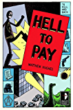 Hell to Pay (To Hell and Back Book 3)