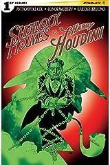 Sherlock Holmes vs. Harry Houdini #1 (of 5): Digital Exclusive Edition Kindle Edition