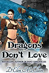 Dragons Don't Love (Fire Chronicles Book 2)