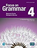 Focus on Grammar 4 with Essential Online Resources (5th Edition)