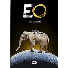 Eo (Spanish Edition)