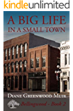 A Big Life in a Small Town (Bellingwood Book 2)