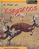 A Mob of Kangaroos, Louise Spilsbury and Richard Spilsbury, 1403446903