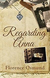 Regarding Anna by Florence Osmund ebook deal