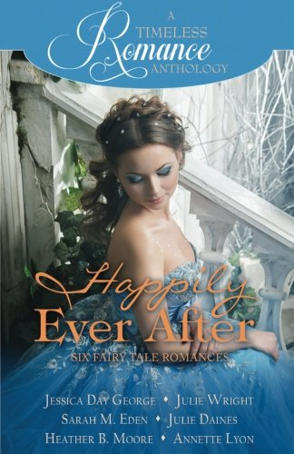 Download Happily Ever After Collection (A Timeless Romance Anthology) (Volume 20) PDF