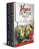 Vegan Diet for Weight Loss: 2 Books in 1:  Vegan