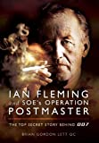 Ian Fleming and SOE's Operation Postmaster, Brian Gordon Lett, 1781590001