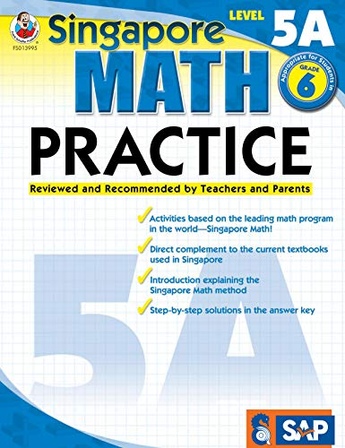 - Singapore Math - Level 5A Math Practice Workbook for 6th Grade, Paperback, Ages 11-12 with Answer Key