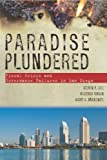 Paradise Plundered, Steven Erie and Vladimir Kogan, 0804756023