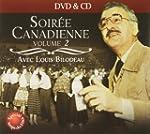 Soiree Canadienne Volume 2  DVD + CD...