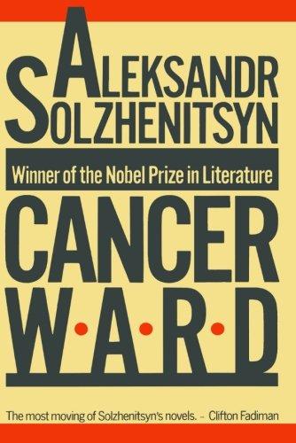 Cancer Ward: A Novel (FSG Classics)