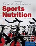 Practical Applications in Sports Nutrition, Fink, Heather Hedrick and Mikesky, Alan E, 1449602088