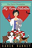 My Furry Valentine (The Furry Chronicles) (Volume 3)