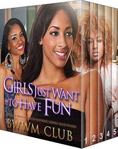 [Girls Just Want To Have Fun: 5 Hot BWWM Romance Stories In 1] (Hot Superhero Girls)
