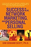 Success in MLM, Network Marketing, and Personal Selling, Gini Graham Scott, 0595462588