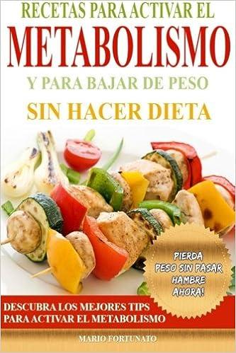 Bajar de peso sin pasar hambre dietas