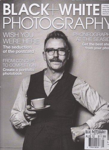 Black + White Photography Magazine (August 2012)