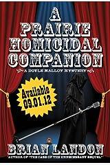 A Prairie Homicidal Companion (Doyle Malloy mystery) Paperback