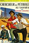 Chercheur de petrole au sahara par Larivière