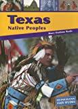 Texas Native Peoples, Mary Dodson Wade, 140342697X