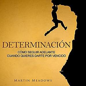 Determinación [Determination] Audiobook