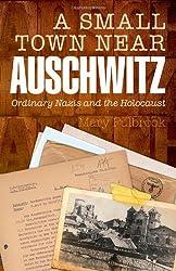 Small Town Near Auschwitz