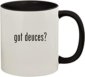 got deuces? - 11oz Ceramic Colored Handle and Inside Coffee Mug Cup, Black