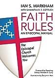 Faith Rules: An Episcopal Manual