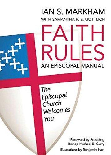 Faith Rules: An Episcopal Manual pdf epub