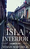 Isla Interior (Spanish Edition)