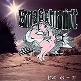 Live 1969-1971 by Erna Schmidt