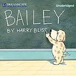Bailey | Harry Bliss
