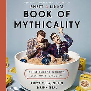 Rhett & Link's Book of Mythicality Audiobook