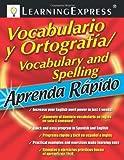 Vocabulario y Ortografia/Spelling and Vocabulary, LearningExpress Editors, 1576856569