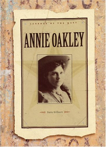 Annie Oakley: Legends of the West ebook