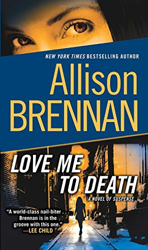 Love Me to Death: A Novel of Suspense (Lucy Kincaid)