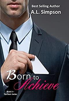 Born to Achieve by [Simpson, A.L.]