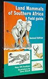 Land Mammals of Southern Africa, Reay H. N. Smithers, 1868124010