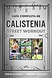 GUÍA DE CALISTENIA Y STREET WORKOUT