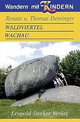 Wandern mit Kindern: Waldviertel, Wachau