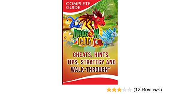 Dragon City Complete Guide Cheats Hints Tips Strategy And Walk Through Books Maple Tree 9781500743895 Amazon Com Books